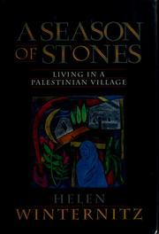 A Season of Stones: Living in a Palestinian Village