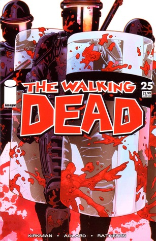 The Walking Dead, Issue #25 by Robert Kirkman