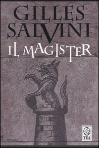 Il magister by Gilles Salvini