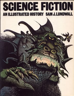 Science Fiction, an Illustrated History by Sam J. Lundwall