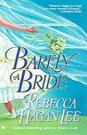 Barely A Bride (Free Fellows League, #1)