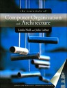 The Essentials of Computer Organization and Architecture with Student Lecture Companion