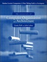 Student Lecture Companion: A Note-Taking Guide to Accompany the Essentials of Computer Organization and Architecture