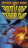 The Battle for Terra Two (Biofab War, #2)