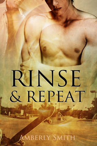 Rinse and Repeat by Amberly Smith