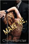 Make Me, Sir (Masters of the Shadowlands, #5)