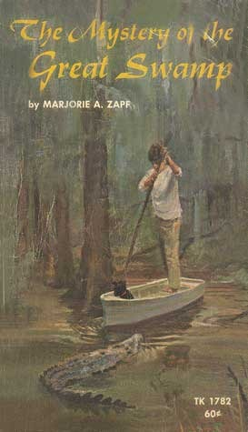 The Mystery of the Great Swamp by Marjorie A. Zapf