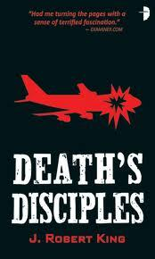 Death's Disciples by J. Robert King