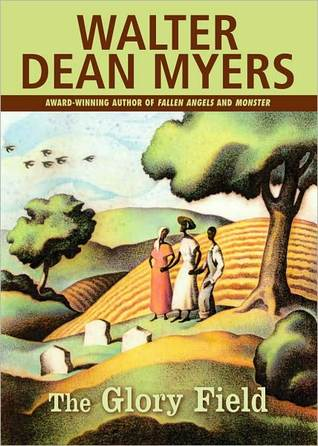 The Glory Field by Walter Dean Myers