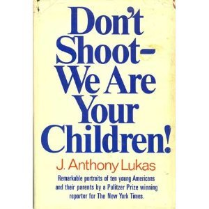Don't Shoot, We Are Your Children!