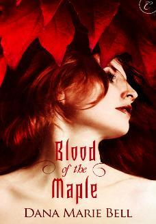 Blood of the Maple (Maggie's Grove, #1)