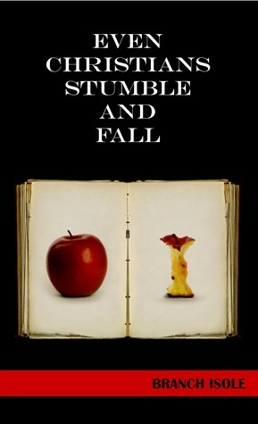 Even Christians Stumble and Fall