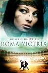 Roma Victrix (Gladiatrix #2)
