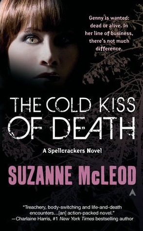 The Cold Kiss of Death (Spellcrackers.com, #2)