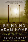 Bringing Adam Home by Les Standiford
