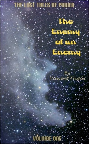 The Enemy of an Enemy (Lost Tales of Power #1)