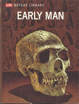 Early Man (Life Nature Library)