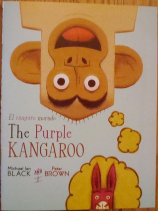 The Purple Kangaroo / El Canguro Morado by Michael Ian Black