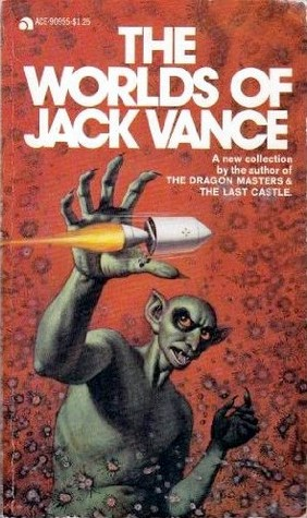 The Worlds of Jack Vance by Jack Vance