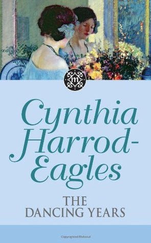 The Dancing Years by Cynthia Harrod-Eagles