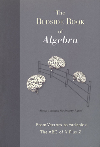 The Bedside Book Of Algebra by Michael Willers