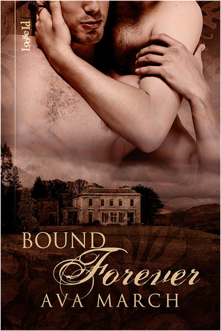 Bound Forever by Ava March