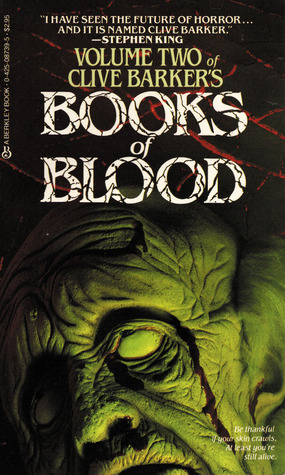 Books of Blood : Volume Two (Books of Blood, #2)
