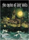 The Cruise of Lost Souls