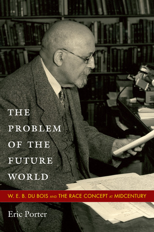 The Problem of the Future World by Eric Porter