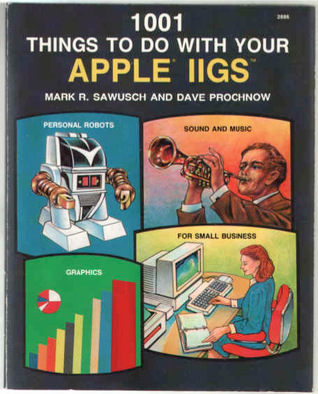 1001 Things To Do With Your Apple Iigs
