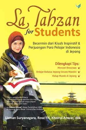 La Tahzan for Students by Lisman Suryanegara