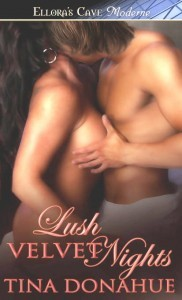 Lush Velvet Nights by Tina Donahue