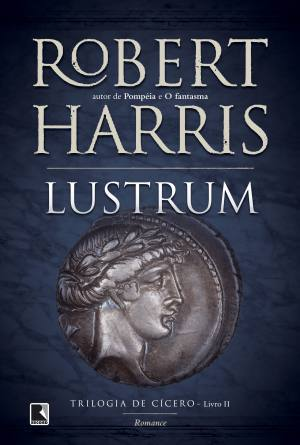 Lustrum by Robert   Harris