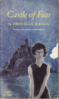 Castle of Fear by Priscilla Hagon
