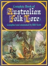Complete Book Of Australian Folk Lore