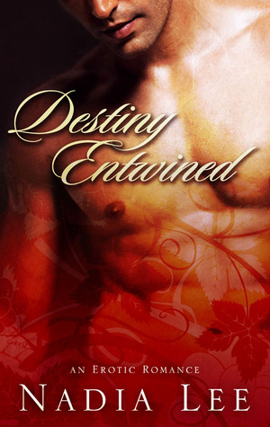 Destiny Entwined by Nadia Lee
