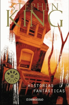 Historias fantásticas by Stephen King