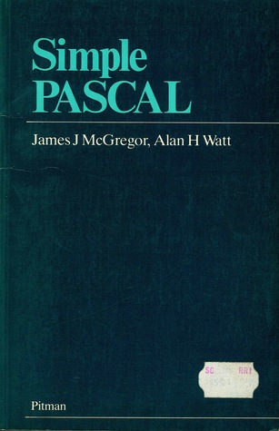 Simple Pascal by James J. McGregor