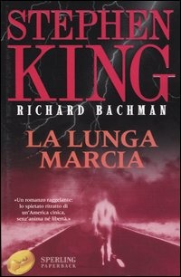 La lunga marcia by Richard Bachman