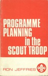 Programme Planning In The Scout Troop