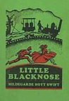 Little Blacknose: The Story of a Pioneer