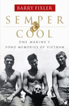 Semper Cool: One Marine's Fond Memories of Vietnam