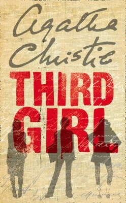 Third Girl (Hercule Poirot #35) by Agatha Christie