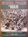 Special Forces at War: An Illustrated History, Southeast Asia, 1957-1975