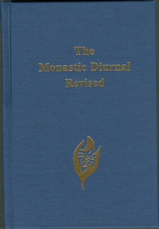 The Monastic Diurnal Revised by Community of St. Mary