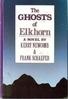 The Ghosts of Elkhorn