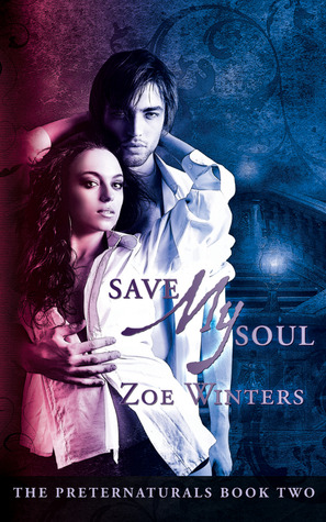 Save My Soul (Preternaturals, #2)