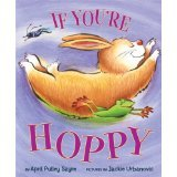 If You're Hoppy by April Pulley Sayre