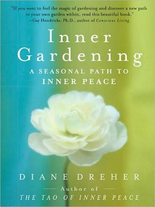 Inner Gardening: A Seasonal Path to Inner Peace