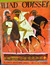 The Iliad and the Odyssey: The heroic story of the trojan war the fabulous adventures of odysseus